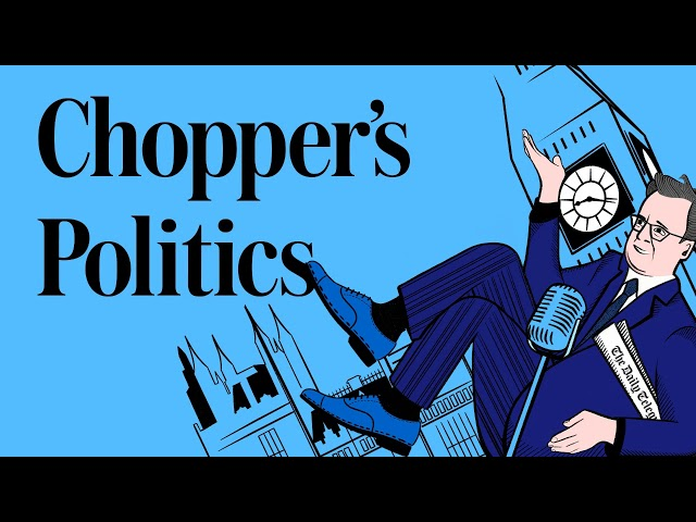 Chopper's Politics Podcast: Building the blue wall