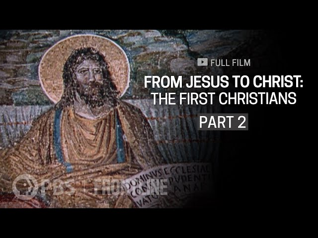 From Jesus to Christ: The First Christians, Part Two (full documentary)