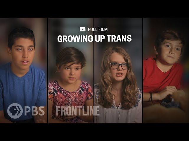 Growing Up Trans (full documentary)