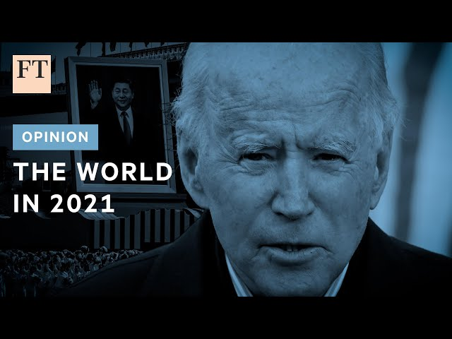How the world could change in 2021
