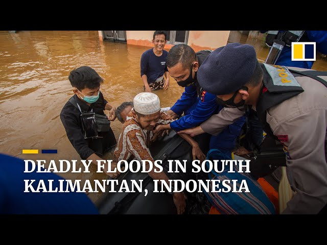 Deadly floods in South Kalimantan trigger state of emergency for the Indonesian province