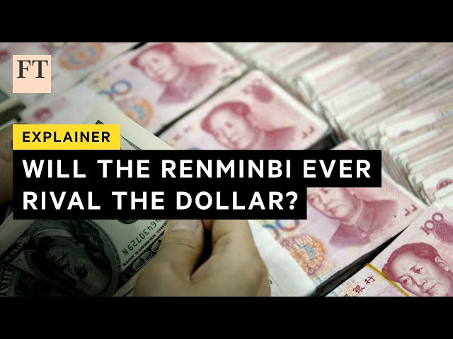 Why the renminbi can't rival the dollar's reserve status